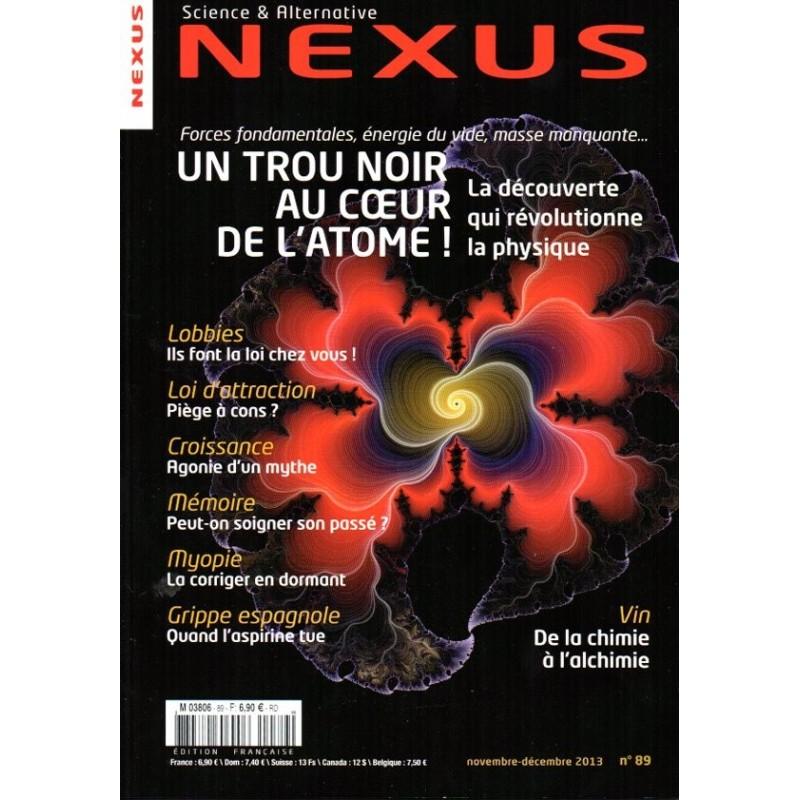 Nexus n° 89 - Un Trou Noir au cœur de l'atome !