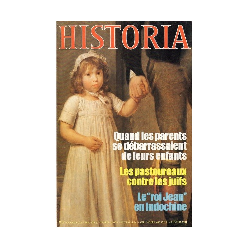 Historia n° 410 - Quand les parents se débarrassaient de leurs enfants