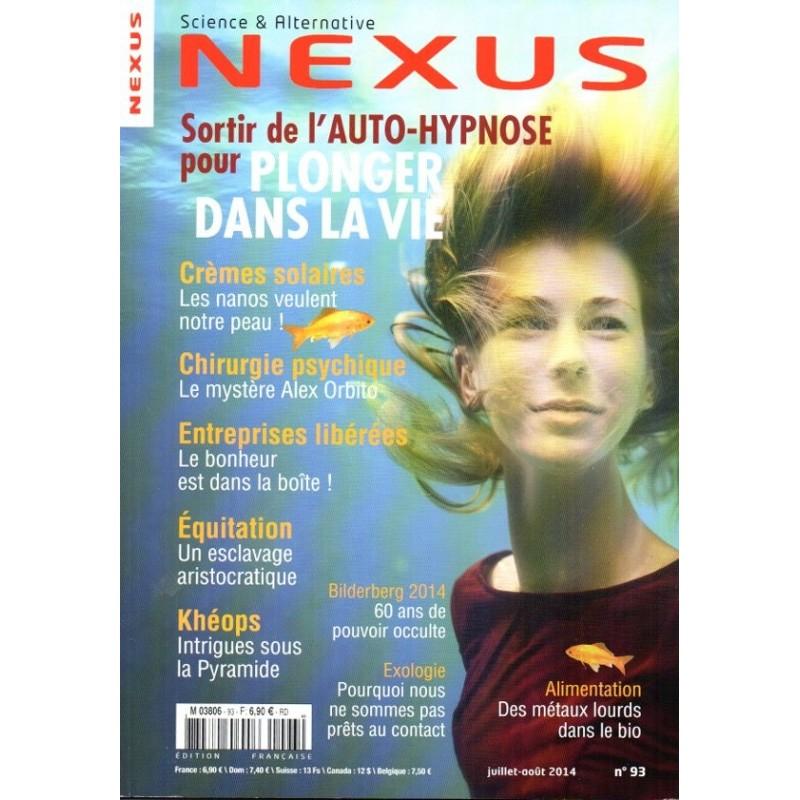 Nexus n° 93 - Sortir de l'auto-hypnose pour Plonger dans la vie !