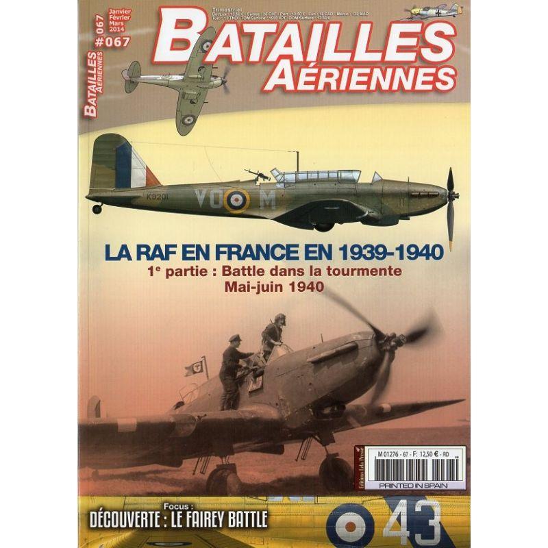 Batailles Aériennes n° 67 - La RAF en France en 1939-1940 - Partie 1
