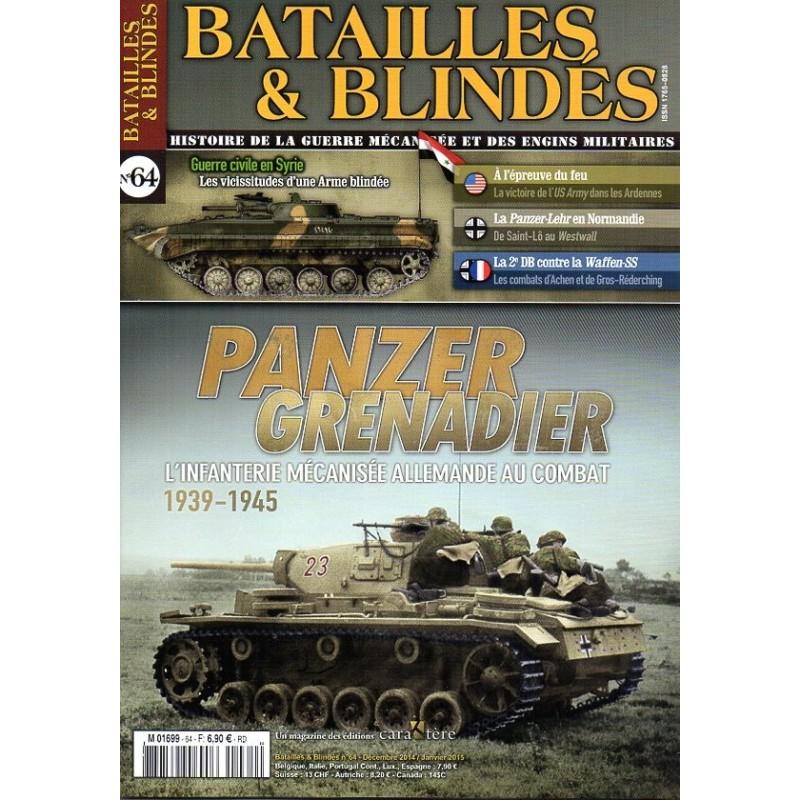 Batailles & Blindés n° 64 - Panzer Grenadier, L'infanterie mécanisée allemande au combat