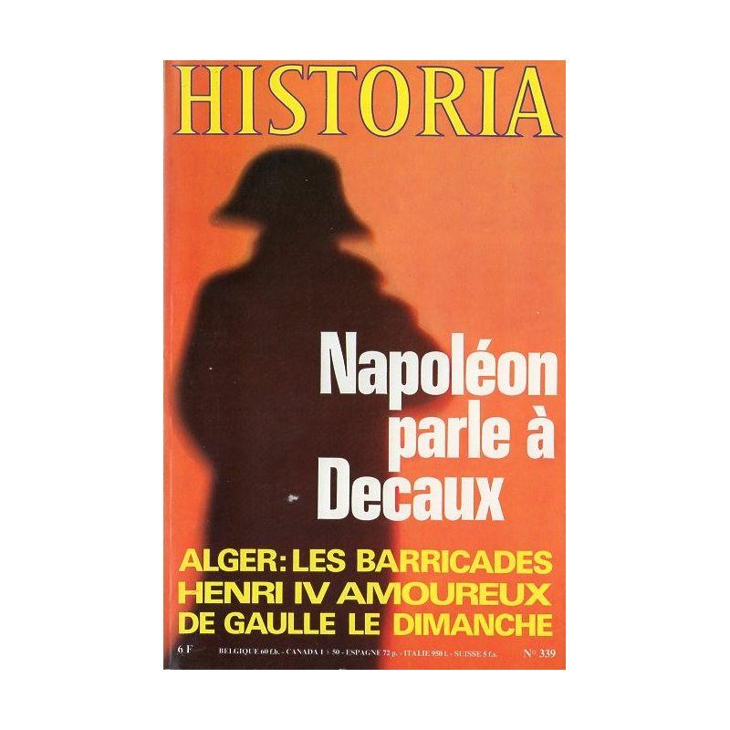 Historia n° 339 - Napoléon parle à Decaux