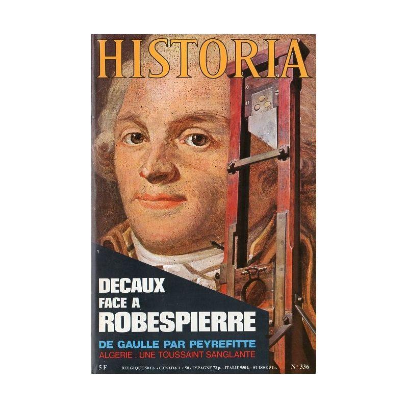 Historia n° 336 - Alain Decaux face à Robespierre