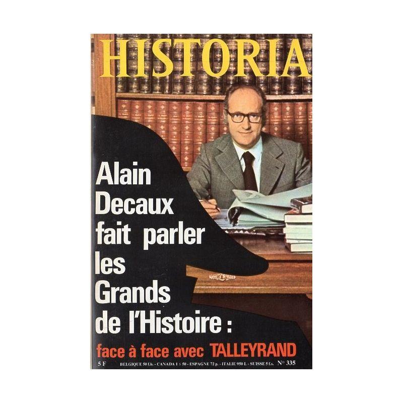 Historia n° 335 - Alain Decaux fait parler les Grands de l'Histoire : Talleyrand