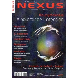 Nexus n° 77 - Bio-psychokinèse : le pouvoir de l'intention
