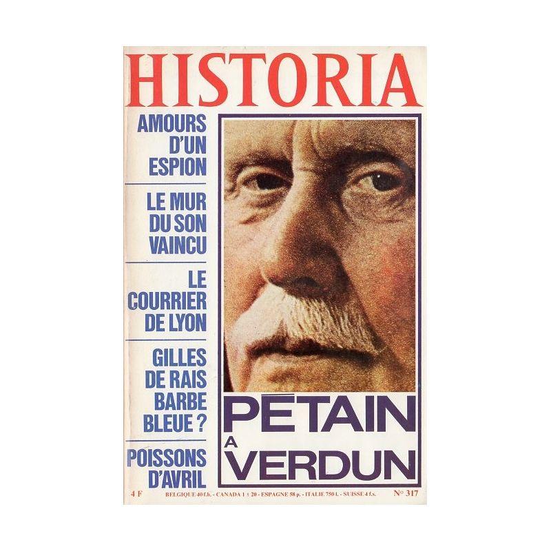 Historia n° 317 - Pétain, l'homme de Verdun