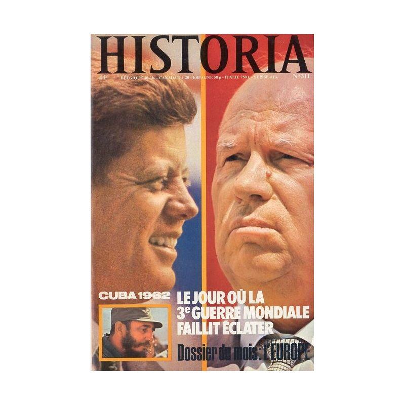 Historia n° 311 - Cuba 1962 : Le jour où la 3e Guerre Mondiale faillit éclater