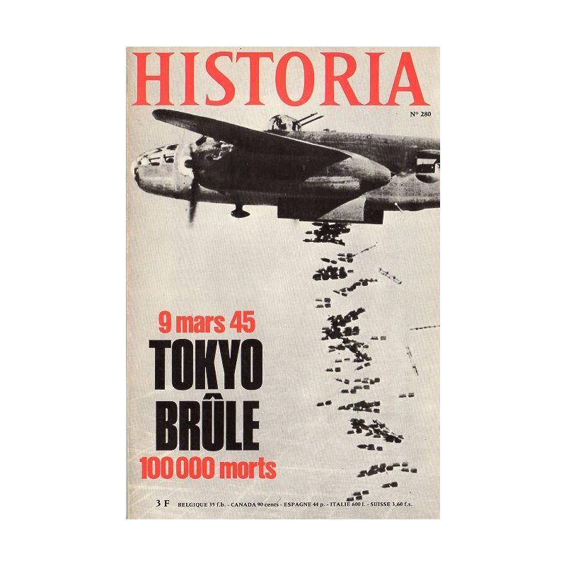 Historia n° 280 - 9 mars 1945 : Tokyo brûle - 100 000 morts