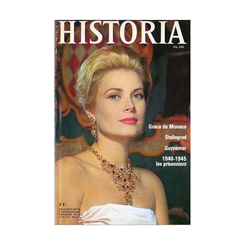 Historia n° 250 - Grace de Monaco - Stalingrad - Guynemer - 1940-1945 les prisonniers
