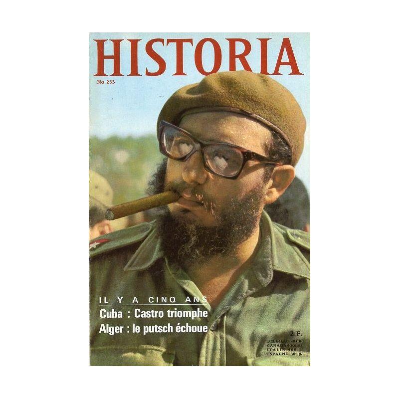 Historia n° 233 - Il y a 5 ans : Castro triomphe, le Putsch d'Alger échoue