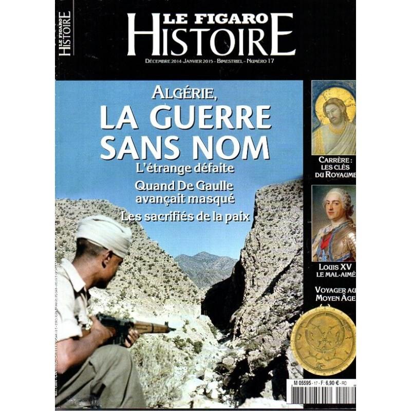Figaro Histoire n° 17 - Algérie, La Guerre sans Nom