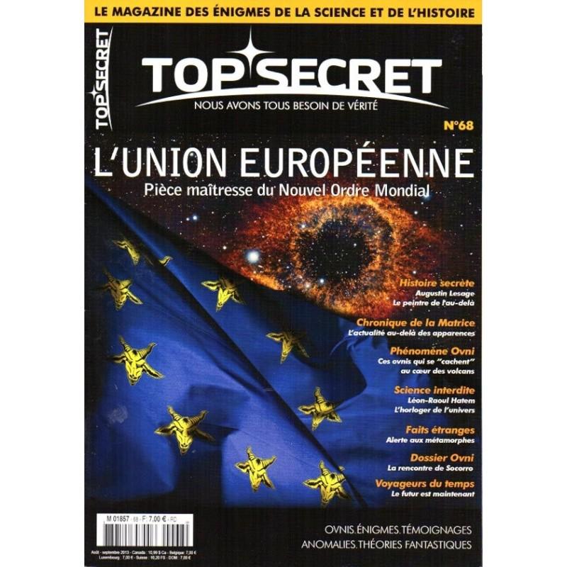 Top Secret n° 68 - L'Union Européenne, pièce maîtresse du Nouvel Ordre Mondial