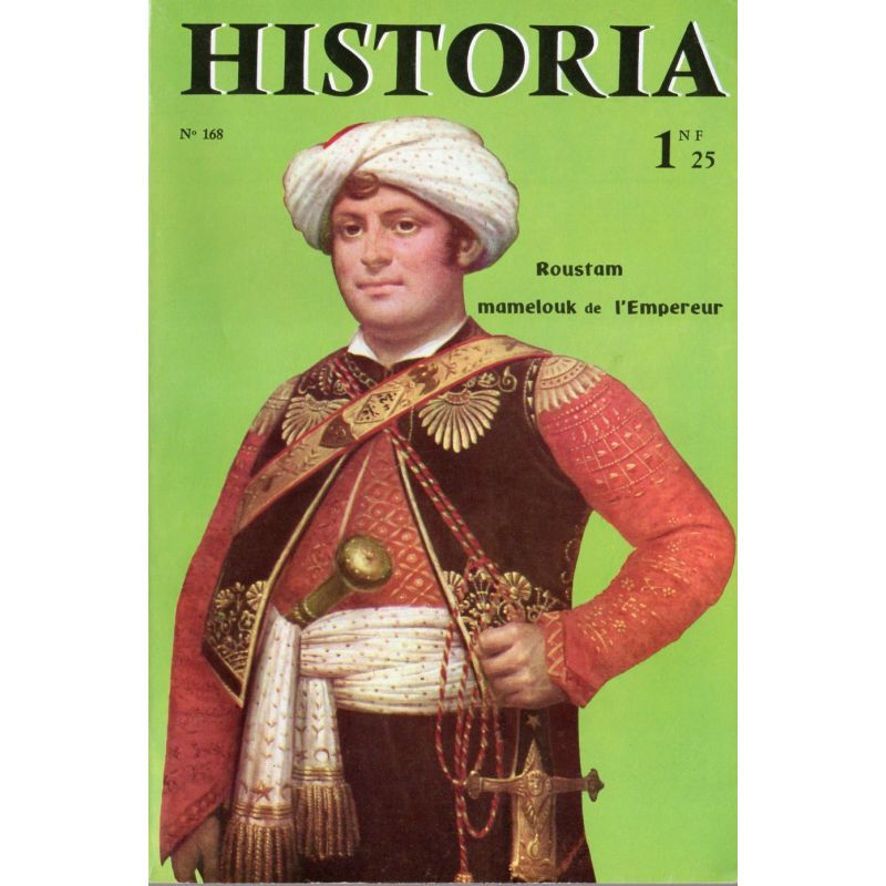 Historia n° 168 - Échos de l'histoire : Les vacances sont loin... Pauvres écoliers! - Couverture : Portrait de Roustam