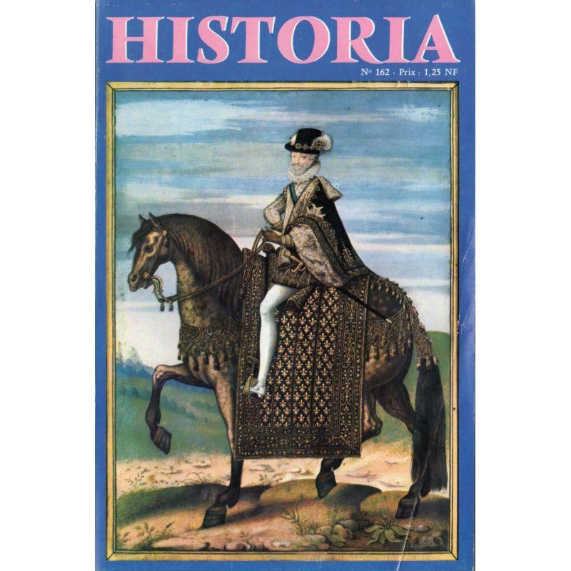 Historia n° 162 - Échos de l'histoire : L'auteur de la Marseillaise, Rouget de Lisle - Couv. Henri IV à cheval