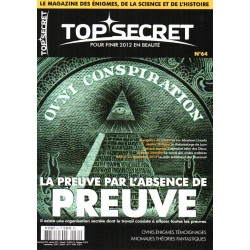 Top Secret n° 64 - Ovni, Conspiration, La Preuve par l'absence de preuve