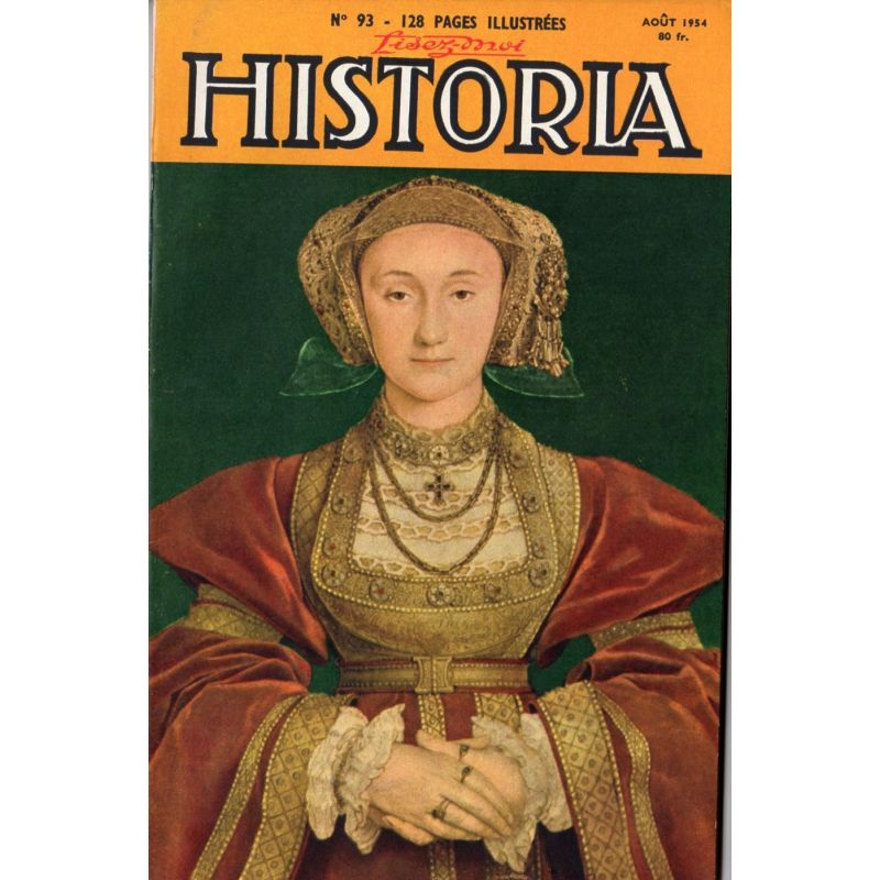 Lisez-moi Historia n° 93 - Il y a dix ans, Paris était libéré - Couv. : Portrait d'Anne de Clèves, par Holbein