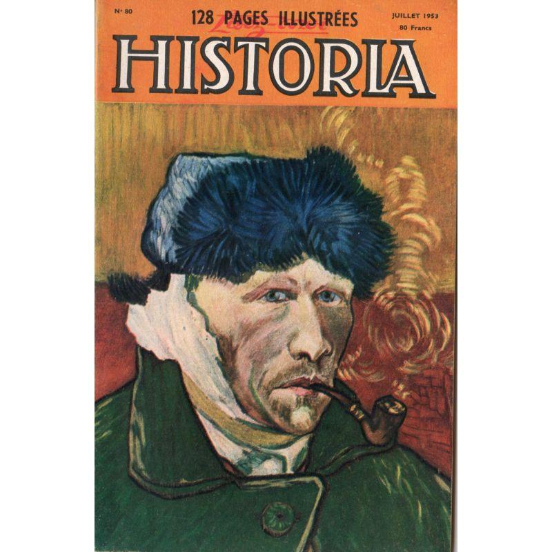 Lisez-moi Historia n° 80 - Témoignages pour l'histoire : il y a dix ans ma chute, par Mussolini - Couv. Van Gogh