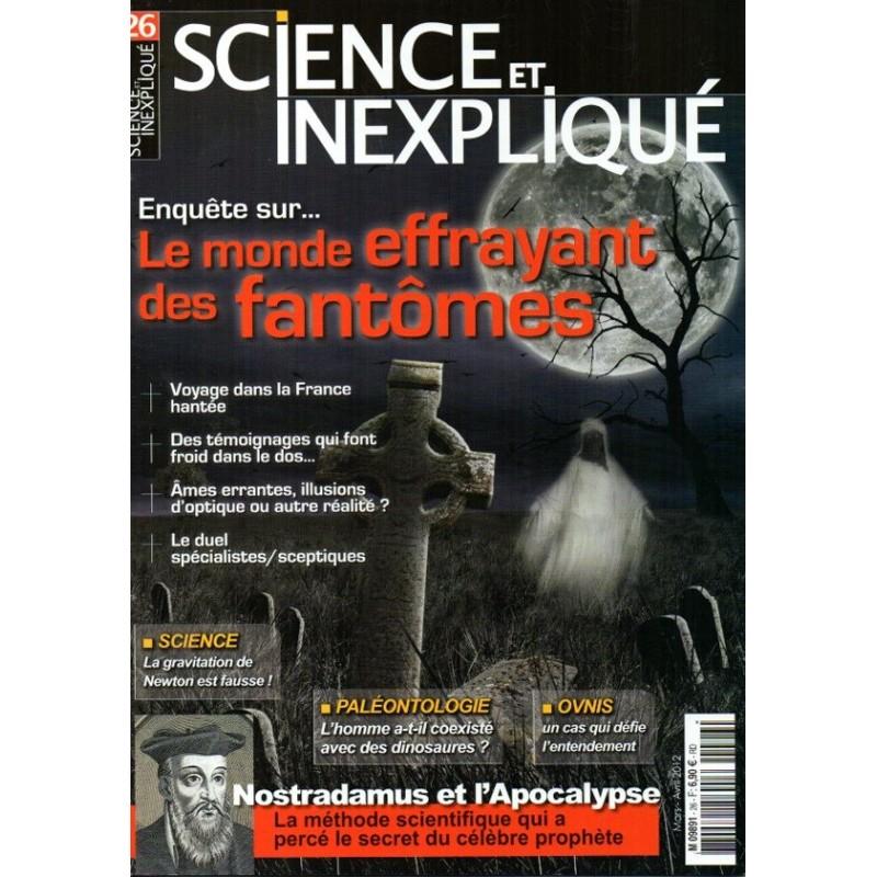Science et Inexpliqué n° 26 - Le monde effrayant des fantômes
