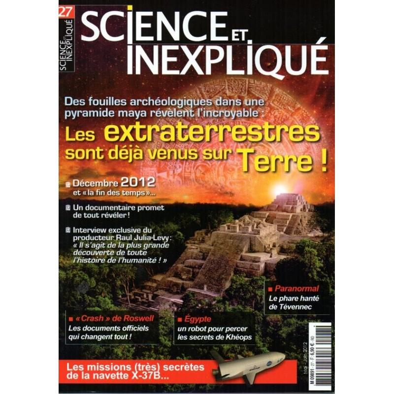 Science et Inexpliqué n° 27 - Les extraterrestre sont déjà venus sur Terre !