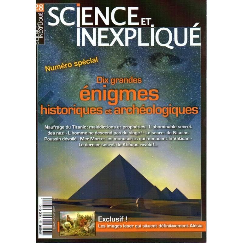 Science et Inexpliqué n° 28 - Dix Grandes énigmes historiques et archéologiques