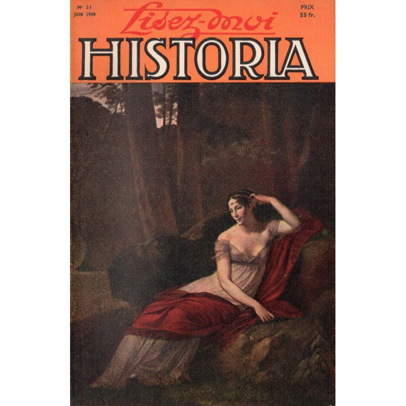 Lisez-moi Historia n° 31 - La signature du traité de paix (28 juin 1919) - Couv : L'Impérative Joséphine
