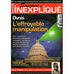 Science et Inexpliqué n° 35 - Ovnis : L'effroyable manipulation