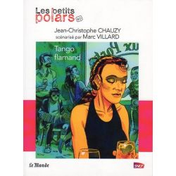 """Tango flamand (Jean-Christophe Chauzy) - Une nouvelle de la collection """"Les petits polars"""""""