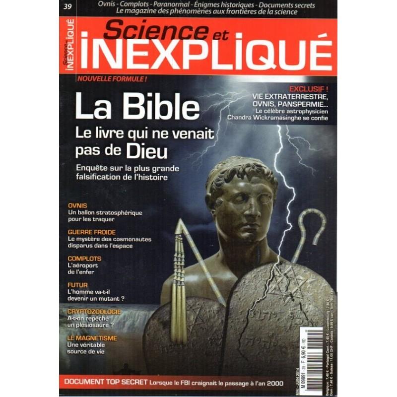 Science et Inexpliqué n° 39 - La Bible, Le livre qui ne venait pas de Dieu