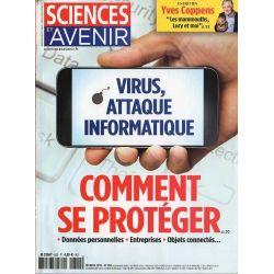 Sciences et Avenir n° 852 - Virus, attaque informatique : comment se protéger