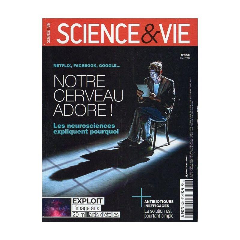 Science & Vie n° 1208 - Netflix, Facebook, Google... Notre cerveau adore !