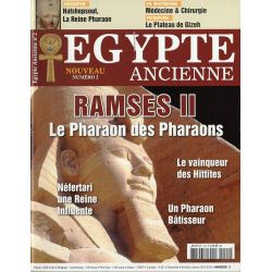 Egypte Ancienne n° 2 - Ramsès II, le Pharaon des Pharaons
