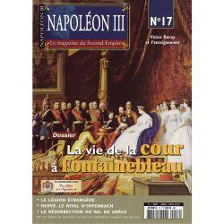 Napoléon III n° 17 - La vie de la cour à Fontainebleau