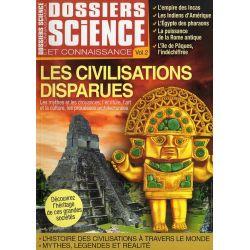 Dossier Science et Connaissance Vol. 2 - Les Civilisations disparues