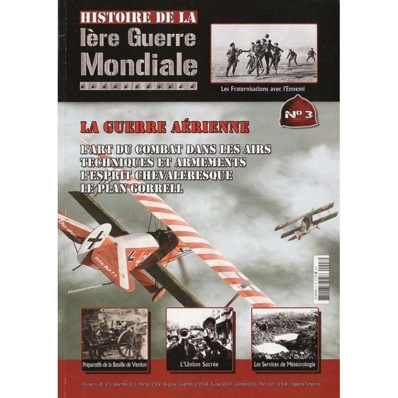Histoire de la Ière Guerre Mondiale n° 3 - La Guerre aérienne