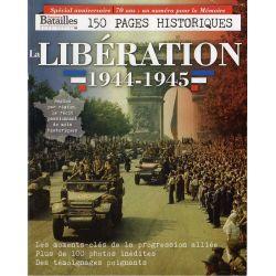 Guerres et Batailles dans l'Histoire du Monde HS n° 2 : La Libération 1944-1945