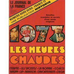 Le Journal de France Hors Série n° 73 - Les Heures Chaudes
