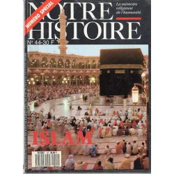 Notre Histoire n° 44 - ISLAM