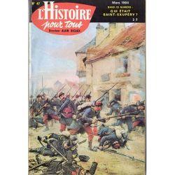 L'histoire pour tous n° 47 - Qui était Saint Exupéry ? - Mars 1964