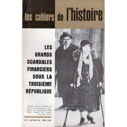 Les Cahiers de l'Histoire n° 19 - Les  scandales financiers sous la troisième République