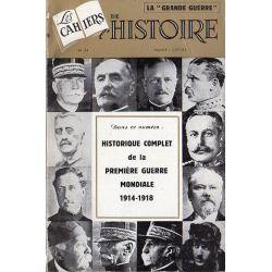 Les Cahiers de l'Histoire n° 14 - Historique complet de la Première Guerre Mondiale