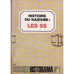 Dossier Historama  n° 1 - Histoire du Nazisme : les SS