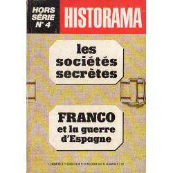 Dossier Historama  n° 4 - Le sociétés secrètes - Franco et la guerre d'Espagne