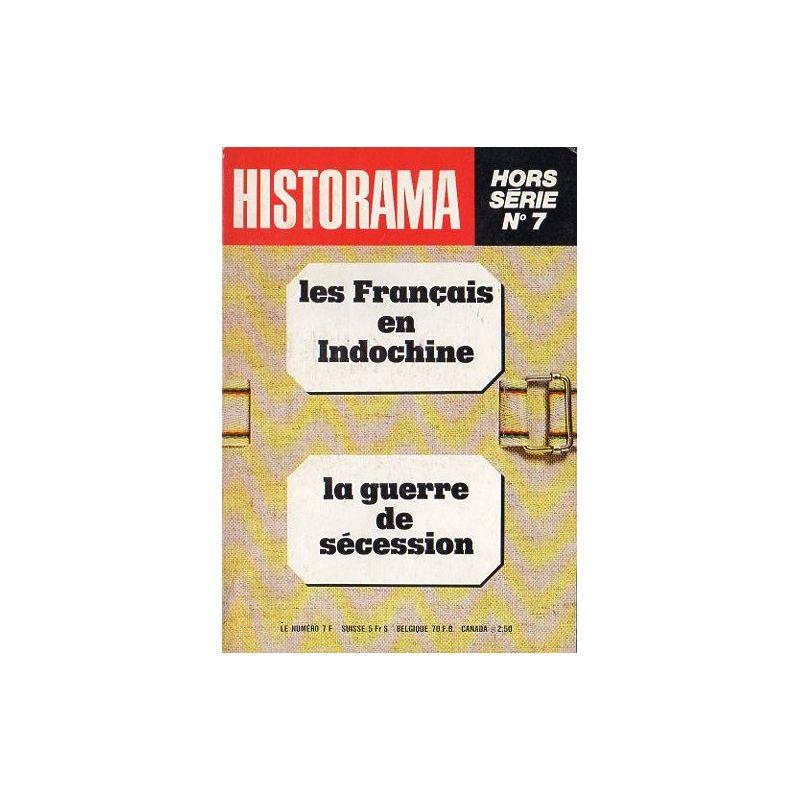 Dossier Historama  n° 7 - Les Français en Indochine - La guerre de sécession