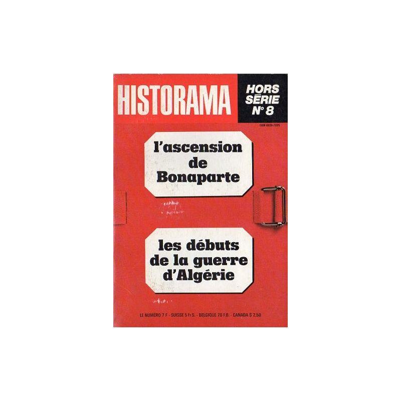 Dossier Historama  n° 8 - L'ascension de Bonaparte - Les débuts de la guerre d'Algérie