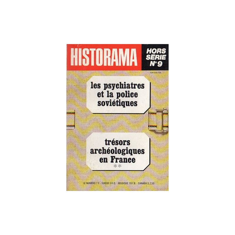 Dossier Historama  n° 9 - Les psychiatres et la police soviétiques - Trésors archéologique en France