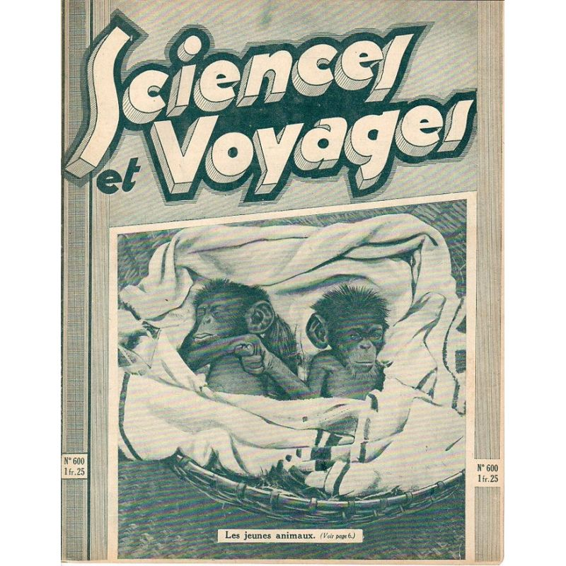 Sciences et Voyages n° 600 - 26 février 1931 - Les jeunes animaux