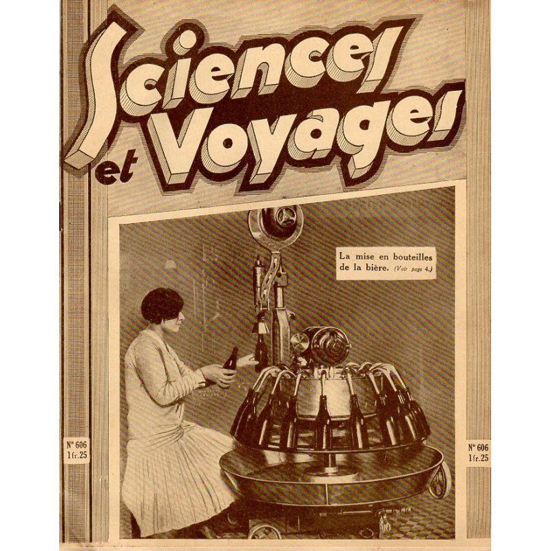 Sciences et Voyages n° 606 - 9 avril 1931 - La mise en bouteilles de la bière