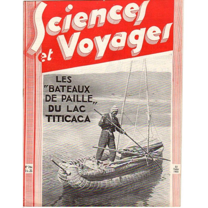 """Sciences et Voyages n° 704 - 23 février 1933 - Les """"bateaux de paille"""" du lac Titicaca"""