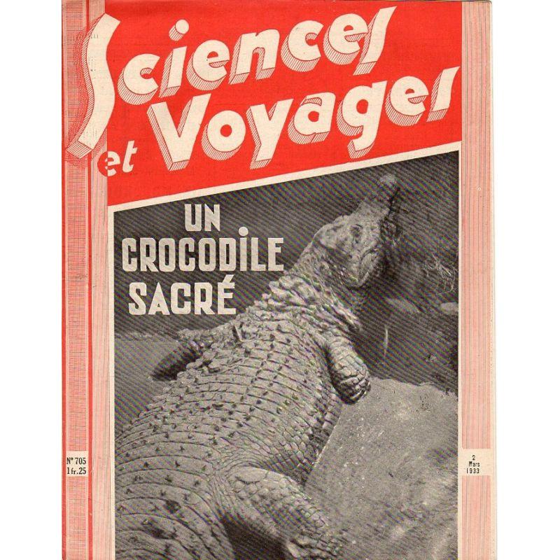 Sciences et Voyages n° 705 - 2 mars 1933 - Un crocodile sacré