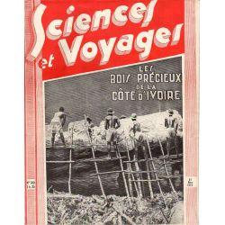 Sciences et Voyages n° 709 - 30 mars 1933 - Les bois précieux de la Côte d'Ivoire